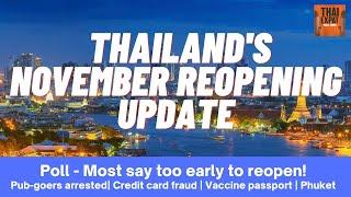 #103- THAILAND REOPENING UPDATE, Vaccine passport, Patrons arrested, Card fraud, Phuket Sandbox news