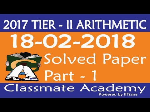 Arithmetic SSC CGL Tier II 2017 18.02.2018 Solved Paper Part-1