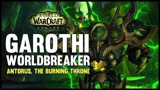 One of FatbossTV's most viewed videos: Garothi Worldbreaker - Antorus, the Burning Throne - 7.3 PTR - FATBOSS