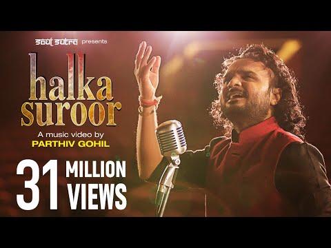 "Halka Halka Suroor By Parthiv Gohil | ""Nusrat Fateh Ali Khan"""