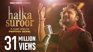 "Halka Halka Suroor by Parthiv Gohil | ""Nusrat Fateh Ali Khan"" | Ye Jo Halka Halka Suroor Hai"