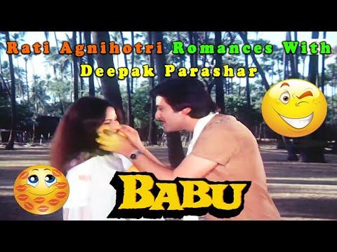 Rati Agnihotri Romances With Deepak Parashar | Babu 1985 Movie | Romantic Scene