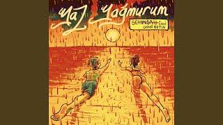 Yaz Yağmurum (feat. Onur Betin)