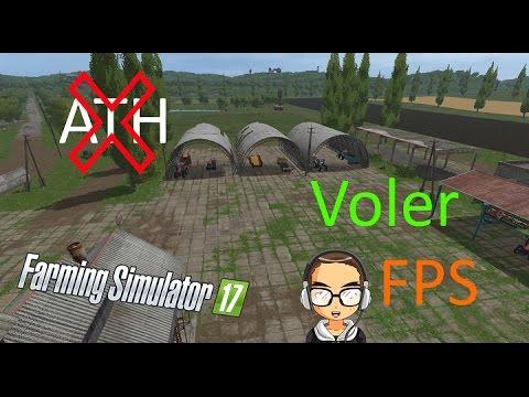 farming simulator 17 comment enlever l 39 ath voler et afficher les fps youtube. Black Bedroom Furniture Sets. Home Design Ideas