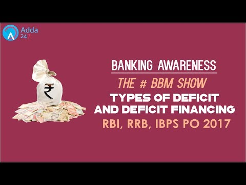 Banking Awareness | Types of Deficit And Deficit Financing | Online Coaching for SBI IBPS Bank PO