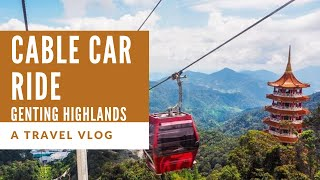 Cable Car Ride - Genting Highlands Malaysia