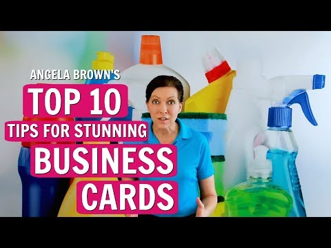 Angela Brown's Top 10 Business Card Tips For House Cleaners