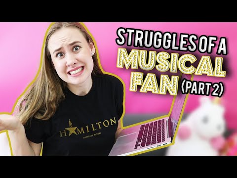 Struggles Every Musical Theatre Fan Understands (Part 2)