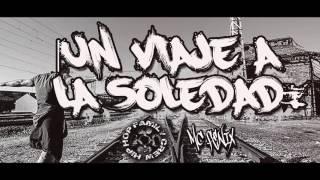 Un Viaje A La Soledad - Mc Fenix - !! Hip Hop Family Crew !!
