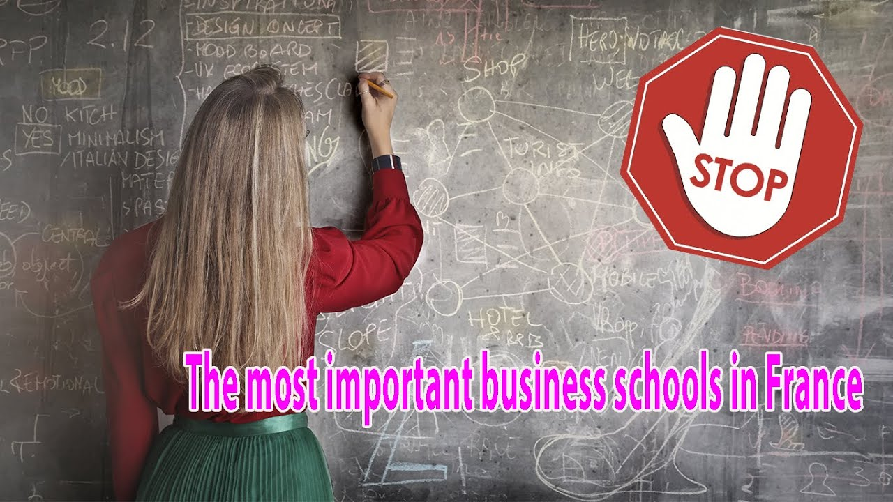 The most important business schools in France 2021