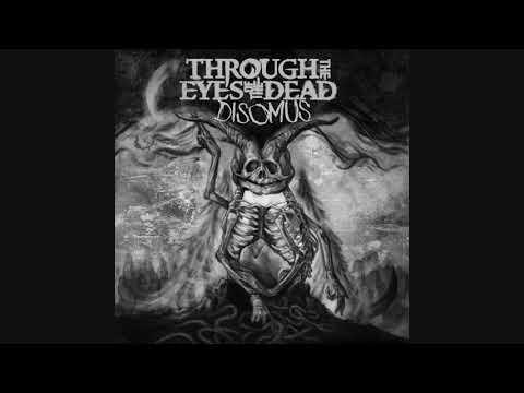 "Through the Eyes of the Dead ""Disomus"" 2017"