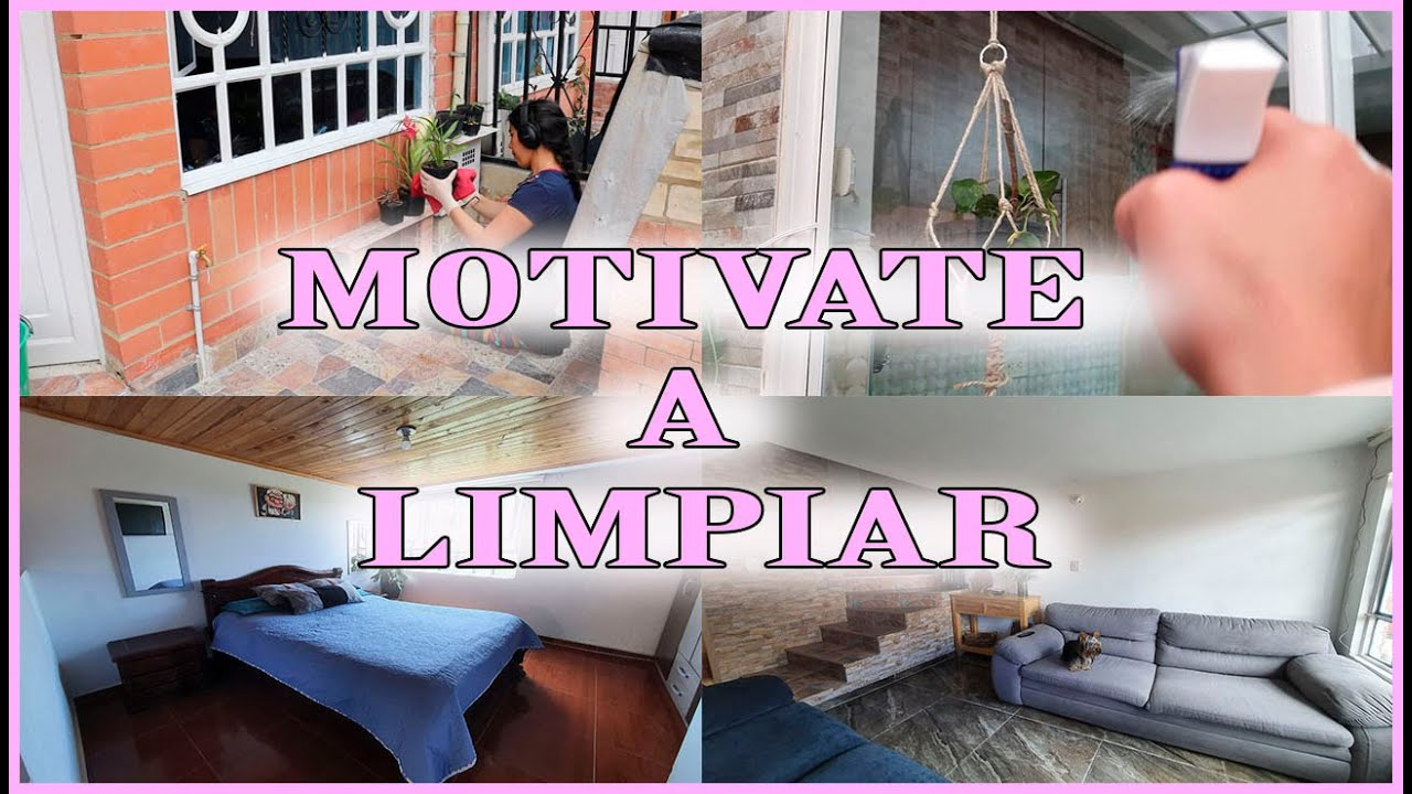 MANTEN TU CASA LIMPIA - LIMPIEMOS JUNTAS - MOTIVATE A LIMPIAR TU HOGAR
