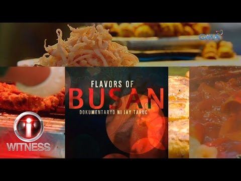 I-Witness: 'Flavors of Busan,' dokumentaryo ni Jay Taruc (full episode)
