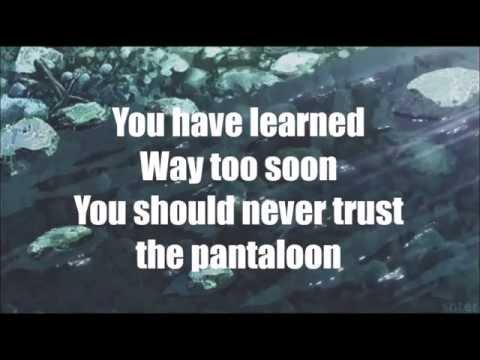 The Pantaloon - Twenty One Pilots (lyrics)