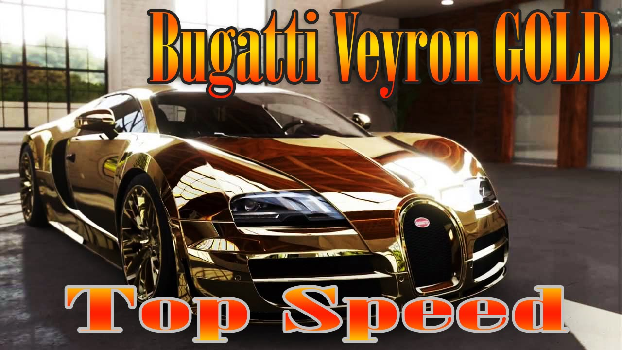 bugatti veyron gold top speed youtube. Black Bedroom Furniture Sets. Home Design Ideas