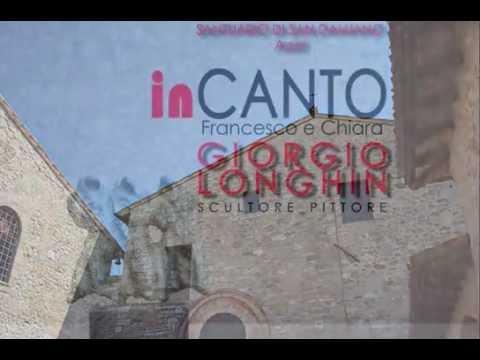 "Giorgio Longhin ""InCanto"", San Damiano, Assisi"