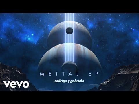 Rodrigo Y Gabriela - Holy Wars... The Punishment Due (Official Audio)