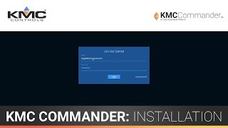 KMC Commander: Onsite Installation