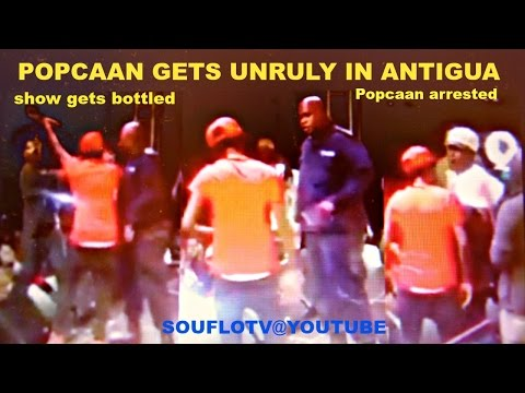 Popcaan drama in Antigua, show gets bottled, Popcaan arrested