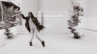 La Fine Equipe - Eat U (Official Music Video - La Boulangerie 3)