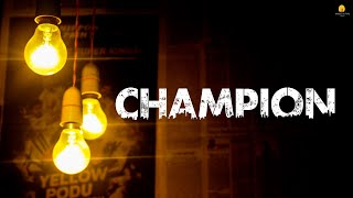 Champion - Bright Future Films - {Official Music Video}