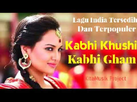 Full Album Kabhi Kushi Kabhi Gham | Lagu India Kabhi Kushi Kabhi Gham