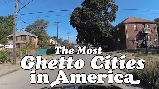 The 10 MOST GHETTO CITIES in AMERICA