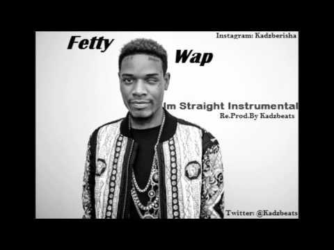 Fetty Wap - I'm Straight - Instrumental (Best Version)