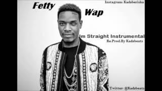 Fetty Wap - I