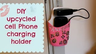 Diy Upcycled Cell Phone Charging Holder