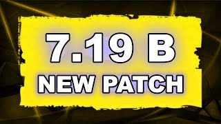 Dota 2 NEW 7.19B PATCH - Main Changes!