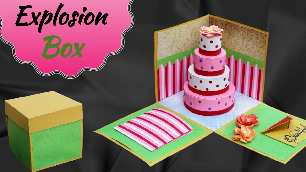 Tutorial : Best Explosion Box For Birthday Gift
