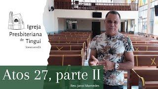 Atos 27 - Parte II [Minuto da Palavra]