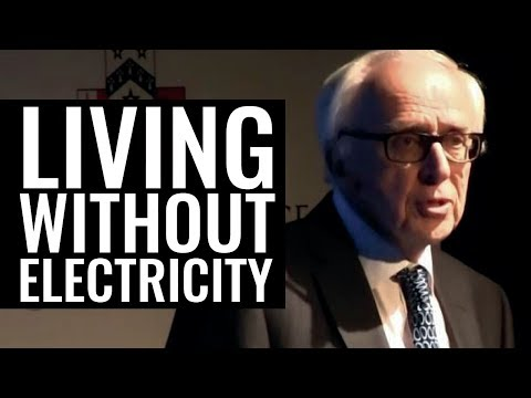 Living Without Electricity - Professor Roger Kemp