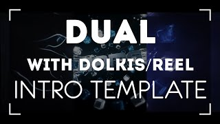 Mass Dual Intro Template [DonAxe, Dolkis, Reel]