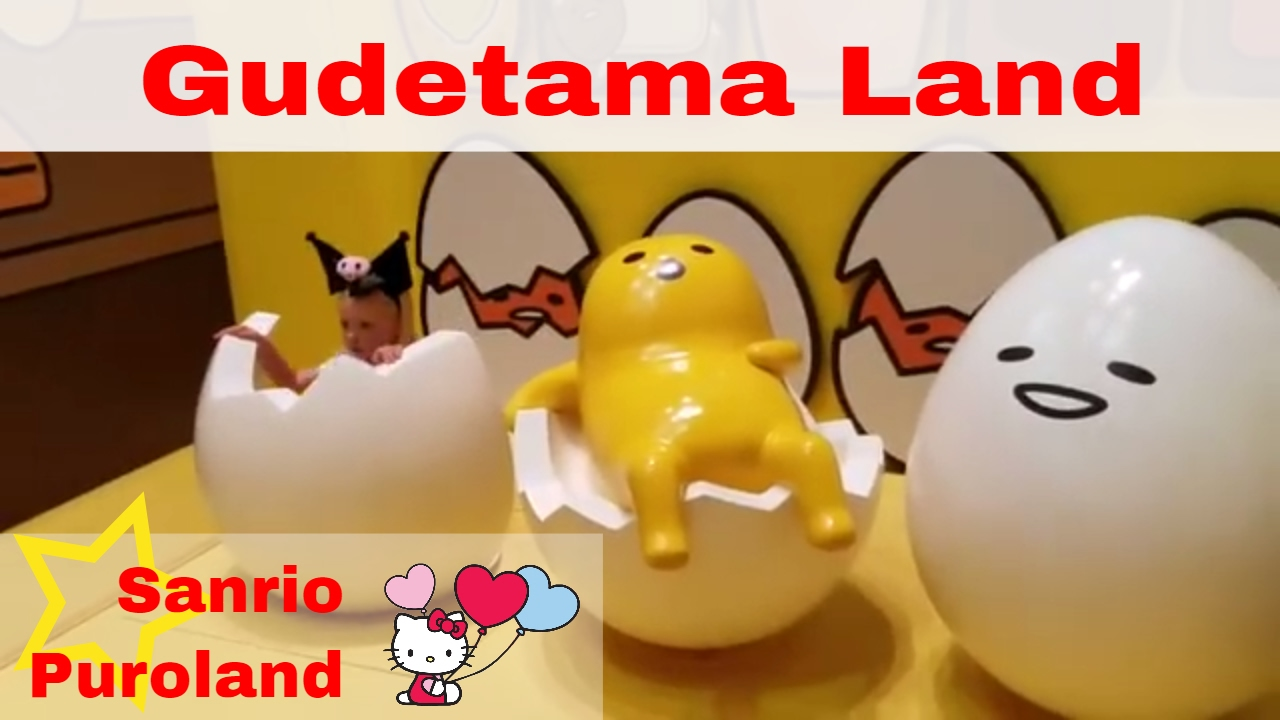 gudetama land at sanrio puroland tama tokyo japan youtube