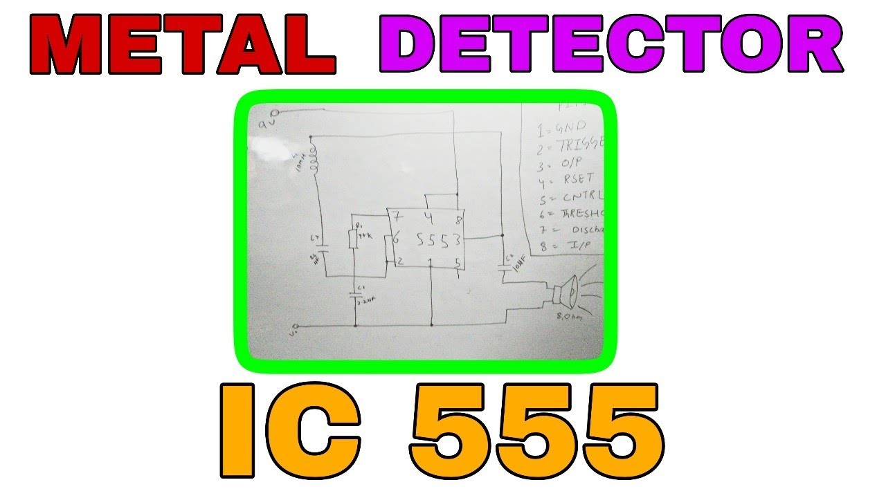 Metal Detector Timer Ic 555 Circuit Diagram Explained Youtube