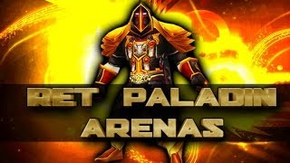 Ret Paladin PvP 5.4.7 - 5.4.8 Arenas - WoW Mists of Pandaria PvP