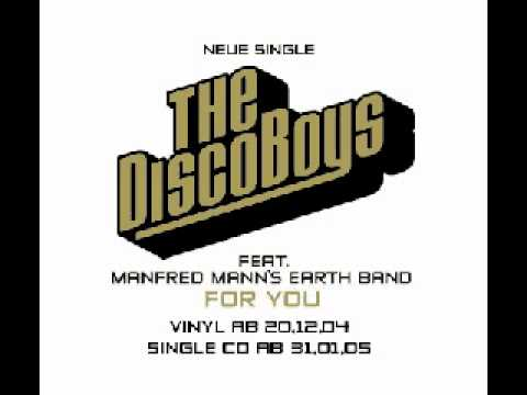 The Disco Boys feat. Manfred Mann's Earth Band - For you