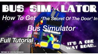 "Roblox || How To Get A Badge ""The Secret Of The Door"" In Bus Simulator"