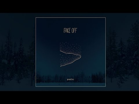 FAKE OFF - Boréal (FULL EP / 2016)