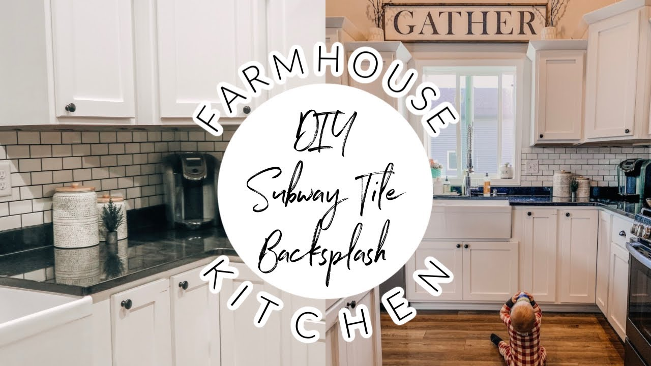 diy subway tile backsplash cheap easy farmhouse kitchen