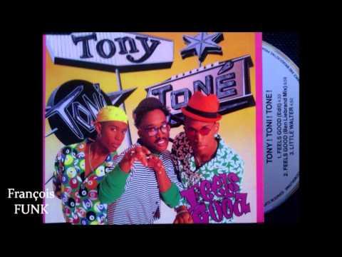 Tony! Toni! Toné! -  Feels Good (1990) ♫