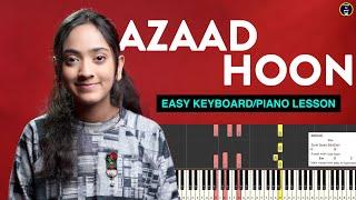 Azaad Hoon - Easy Keyboard/Piano Lesson in Hindi | Notes & Chords | Yeshu Ke Geet