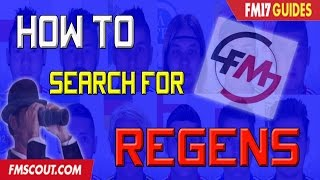 FM17 Tutorial | How to search for regens / newgens