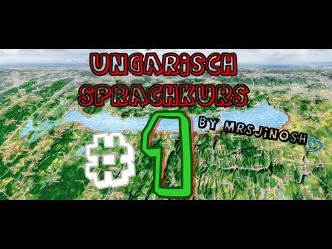 Ungarisch Sprachkurs Teil 1 ♥ - Magyar Nyelvtanfolyam 1 ♥ from YouTube · Duration:  9 minutes 21 seconds