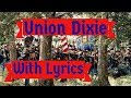 Union Song: Dixie (With Lyrics)