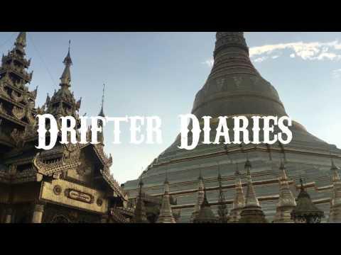 Drifter Diaries Myanmar