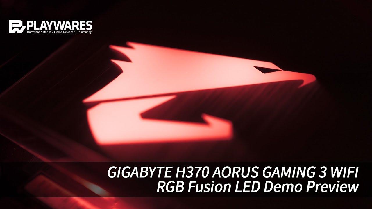 GIGABYTE H370 AORUS GAMING 3 WIFI Led Demo Preview