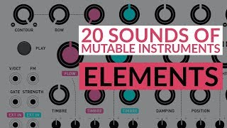 MUTABLE Instruments ELEMENTS in VCV RACK - 20 SOUNDS